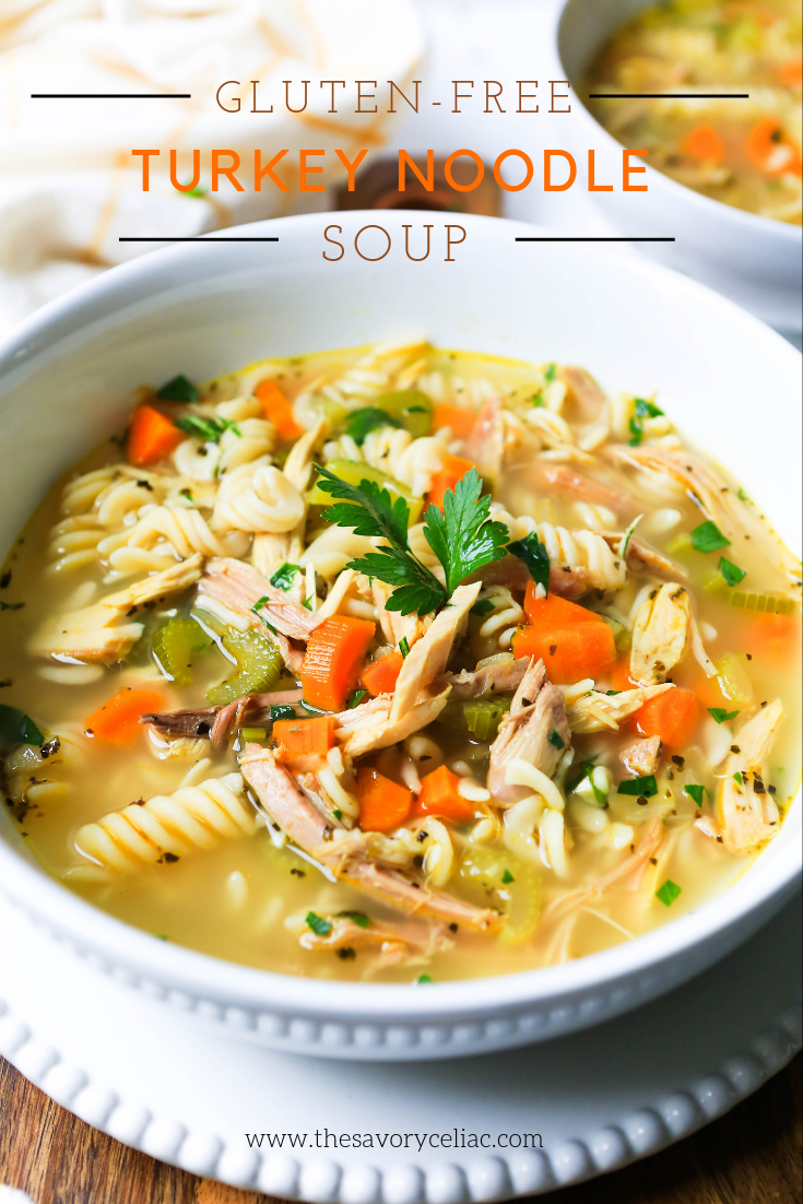 Pinterest graphic for turkey soup made with gluten-free rotini noodles.