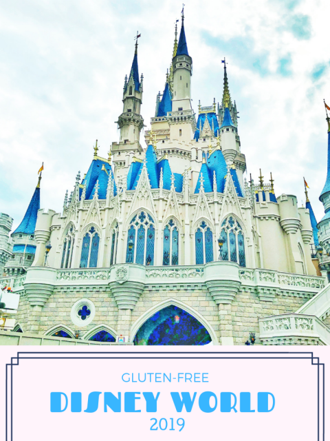 Pinterest Graphic for a gluten-free Disney World blog post. A photos of Cinderella's Castle with wording at the bottom.