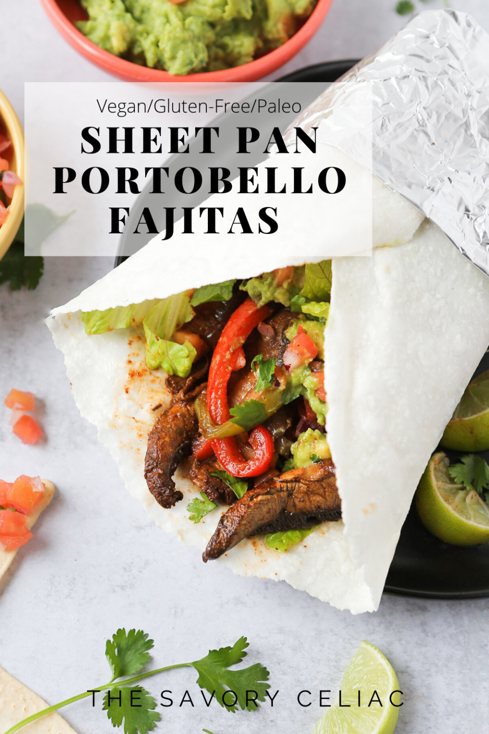 A Pinterest graphic with an overhead photo of portobello fajitas in a grain-free wrap by The Real Coconut.